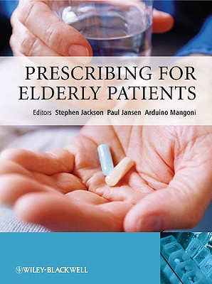 Prescribing for Elder Patients By Jackson, Stephen (EDT)/ Jansen, Paul (EDT)/ Mangoni, Arduino (EDT)